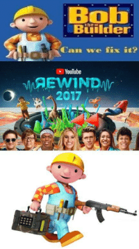 "youtube.com, Http, and Cam: Bol  the  Builder  Cam we fix it?  YouTube  2017  9 <p>Found this on r/dankmemes, I think it has potential via /r/MemeEconomy <a href=""http://ift.tt/2yU2TLx"">http://ift.tt/2yU2TLx</a></p>"