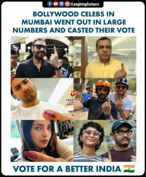 India, Bollywood, and Casted: BOLLYWOOD CELEBS IN  MUMBAI WENT OUT IN LARGE  NUMBERS AND CASTED THEIR VOTE  LAUGHING  VOTE FOR A BETTER INDIA #Bollywood #Vote