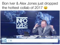 @superdeluxe is fucking amazing: Bon lver & Alex Jones just dropped  the hottest collab of 2017  ARS  COM  IM @superdeluxe is fucking amazing