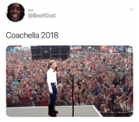 Coachella and Coachella 2018: @BoofGod  Coachella 2018