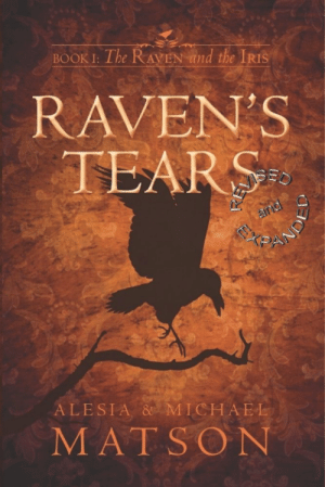 """meme-mage:    Raven's Tears, Revised & Expanded (The Raven and the Iris Book 1) Kindle Editionby Michael Matson (Author), Alesia Matson  (Author)     A con turned cop. An urchin turned lady. Two webs of lies. One epic love. Set in the fantasy world of Menelon, Sir Vincent Sultaire, the infamous """"Raven,"""" is serving his term of indenture to the City-State of Fernwall after his conviction for burglary and extortion. A young rakehell and playboy, he's discovering he's lost his heart to the beautiful and enigmatic Lady Angelique Blakesly, foreign-born baronness, widow, and devout member of the conservative Guardian Paladin church. A noblewoman whose earliest memories have been lost to the devastation and destruction of her homeland in the Great War, Angel's careful poise and reserve have been worn away by her playboy lover, and to her astonishment she finds he's somehow stolen her heart.    http://www.amazon.com/dp/B00RYC2TAG : BOOK I: The RAVEN and the IRIS  RAVEN'S  TEARS  and  ALESIA & MICHAEL  MATSON meme-mage:    Raven's Tears, Revised & Expanded (The Raven and the Iris Book 1) Kindle Editionby Michael Matson (Author), Alesia Matson  (Author)     A con turned cop. An urchin turned lady. Two webs of lies. One epic love. Set in the fantasy world of Menelon, Sir Vincent Sultaire, the infamous """"Raven,"""" is serving his term of indenture to the City-State of Fernwall after his conviction for burglary and extortion. A young rakehell and playboy, he's discovering he's lost his heart to the beautiful and enigmatic Lady Angelique Blakesly, foreign-born baronness, widow, and devout member of the conservative Guardian Paladin church. A noblewoman whose earliest memories have been lost to the devastation and destruction of her homeland in the Great War, Angel's careful poise and reserve have been worn away by her playboy lover, and to her astonishment she finds he's somehow stolen her heart.    http://www.amazon.com/dp/B00RYC2TAG"""