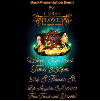 """Dope, Food, and Lol: Book Presentation Event  For  CURSE  FLOWE  THE  OF THE  hen ept, 22nd  ne.  90071  aad and Drinks! ANNOUNCEMENT! You're Invited to A Dope Event Tomorrow!(9-22) Launching for a book I'm producing on called """"The Curse of the Flower""""! By @lablacklatina 🙌🏾🙌🏾 FREE FOOD! FREE ENTRY! But come ON TIME because not everyone will fit inside this Venue!😬 LoL and don't come just for the food!😒🤣 Starts at 3:30pm DON'T BE LATE! @ 524 S Flower St, Los Angeles, CA 90071-2501, United States For extra security DM or text me if you have my number for LIST!"""