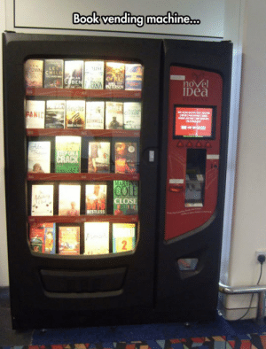 srsfunny:Why Aren't These Machines Everywhere?: Book vending machine.  live  nove  Dea  BEN  ANIC  OSE  RESTLESS srsfunny:Why Aren't These Machines Everywhere?
