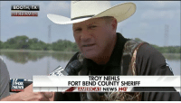 Memes, News, and Fox News: BOOTH, TX  CT  TROY NEHLS  FORT BEND COUNTY SHERIFF  AICAS NEWS HQ  FOX  NEWS  MERI Moments ago, Fort Bend Sheriff Troy Nehls issued a warning to anyone planning to engage in criminal activity in his county. Harvey