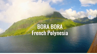 Dank, French, and Polynesia: BORA BORA  French Polynesia LIKE UNILAD Adventure to see the world from your phone 🌎