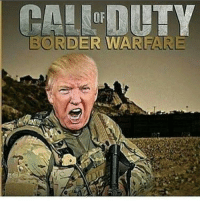 The next Call of duty is confirmed! memes cod callofduty trumpmemes trump ps3 ps4 playstation4 playstation xboxone xbox360 xbox thegamingvirgin preorder memesdaily: BORDER WARFARE The next Call of duty is confirmed! memes cod callofduty trumpmemes trump ps3 ps4 playstation4 playstation xboxone xbox360 xbox thegamingvirgin preorder memesdaily