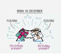 Christmas, Christmas Present, and Fusion: BORN IN DECEMBER  FUSION!  FUSION!  Christmas  present  Birthda  presen Fusion!