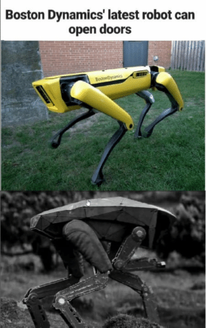 Most of you will know: Boston Dynamics' latest robot can  open doors Most of you will know