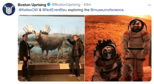 Boston, Photo, and Uprising: Boston Uprising@BostonUprising 43m  @KellexoW & @NotEvenBleu exploring the @museumofscience.  PHOTO