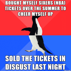 Down with the NBA and athletes in general. Good people stand with Hong Kong and democracy: BOUGHT MYSELF SIXERS (NBA)  TICKETS OVER THE SUMMER TO  CHEER MYSELF UP  SOLD THE TICKETS IN  DISGUST LAST NIGHT  made on imgur Down with the NBA and athletes in general. Good people stand with Hong Kong and democracy