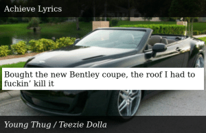 Bentley Coupe Lyrics >> Young Thug I Came From Nothing Achieve