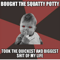 Funny, Life, and Regret: BOUGHT THE SQUATTY POTTY  TOOK THE QUICKEST AND BIGGEST  SHIT OF MY LIFE I don't regret buying the Squatty Potty one bit.