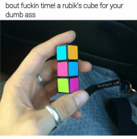 Tag someone who can solve this in 8 seconds 😂😜 (@lei.ying.lo): bout fuckin time! a rubik's cube for your  dumb ass  ying lo  el. Tag someone who can solve this in 8 seconds 😂😜 (@lei.ying.lo)