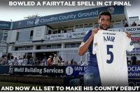Life, Memes, and Taco Bell: BOWLED A FAIRYTALE SPELL IN CT FINAL  The Cloudfm County Ground  TACO BI  TACoBEI  TACO BELL  SONS  Abe  33  ha m  Multi Building Services  OCIA  BS  Ac  Advise  AND NOW ALL SET TO MAKE HIS COUNTY DEBUT If life gives you a second chance, make it count like Mohammad Amir.