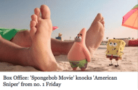 "Alive, Friday, and SpongeBob: Box Office: 'Spongebob Movie' knocks 'American  Sniper' from no. 1 Friday <p><a href=""http://insanelystableimagination.tumblr.com/post/110368565701/what-a-time-to-be-alive"" class=""tumblr_blog"" target=""_blank"">insanelystableimagination</a>:</p><blockquote><p>What a time to be alive.</p></blockquote>"