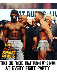 That Boy mcgregor was super hyped up during that face off🤣 mayweathermcgregor: BOXING  THAT ONE FRIEND THAT TURNS UP 2 MUCH  AT EVERY FIGHT PARTY That Boy mcgregor was super hyped up during that face off🤣 mayweathermcgregor