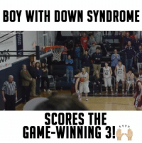 """Memes, Down Syndrome, and 🤖: BOY WITH DOWN SYNDROME  SCORES THE  GAME WINNING 3!  A A An inspiration!🙌🏼 - Comment """"🙌🏼"""" 3 times! - Follow @wildtapes for more!"""