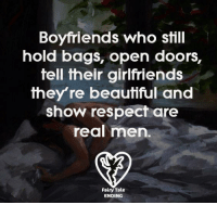 Opening Door: Boyfriends who still  hold bags, open doors,  tell their girlfriends  they're beautiful and  show respect are  real men.  Fairy Tale  ENDING