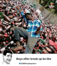 gooo: Boys after break up be like  GOOO /laughingcolours