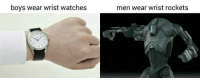 "Tumblr, Watch Out, and Blog: boys wear wrist watches  men wear wrist rockets <p><a href=""http://scifiseries.tumblr.com/post/166229624573/watch-out-for-those-supers"" class=""tumblr_blog"">scifiseries</a>:</p>  <blockquote><p>Watch out for those supers</p></blockquote>"