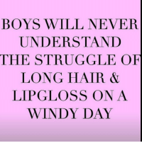 The struggle Is real goodgirlwithbadthoughts 💅: BOYS WILL NEVER  UNDERSTAND  THE STRUGGLE OF  LONG HAIR  LIPGLOSS ON A  WINDY DAY The struggle Is real goodgirlwithbadthoughts 💅