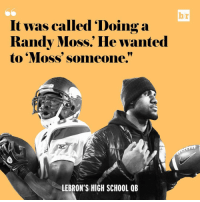 "B-R caught up with LeBron's high school QBs, and their stories are just as crazy as you'd imagine. [link in bio]: br  It was called ""Doing a  Randy Moss. He wanted  to Moss' someone.""  LEBRON'S HIGH SCHOOL QB B-R caught up with LeBron's high school QBs, and their stories are just as crazy as you'd imagine. [link in bio]"