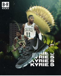 First look at the Nike Kyrie 5, Kyrie Irving's new shoe inspired by a Venus Flytrap.: B'R  KICKS  FL  CELTICS  FLY  13  IE J  RIE 5  YRIE 5  KYRIE 5 First look at the Nike Kyrie 5, Kyrie Irving's new shoe inspired by a Venus Flytrap.