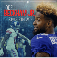 Birthday, Odell Beckham Jr., and Sports: br  ODELL  23RD BIRTHDAY  ATM Happy 23rd birthday to Odell Beckham Jr.!