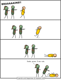 [🔵 LIVE] Do cannibals follow the 5 second rule? What about... mutants? Because I gotta deal with those now, too.  🎮 The Forest 👉 http://www.twitch.tv/MattMelvin: BRAAAAAINS!!  Dude, gross. 5 sec rule.  Cyanide and Happiness OExplosm.net [🔵 LIVE] Do cannibals follow the 5 second rule? What about... mutants? Because I gotta deal with those now, too.  🎮 The Forest 👉 http://www.twitch.tv/MattMelvin