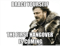 ~SJ: BRACE YOURSELF  THE FIRST HANGOVER  IS COMING  zipmeme ~SJ