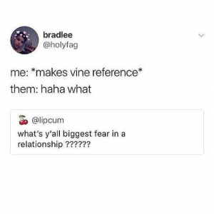 #Dont #educate #Laugh #show #vine - if they don't laugh when i show them the vine to educate them then we really g… if they don't laugh when i show them the vine to educate them then we really got issues: bradlee  @holyfag  me: *makes vine reference*  them: haha what  @lipcum  what's y'all biggest fear in a  relationship ?????? #Dont #educate #Laugh #show #vine - if they don't laugh when i show them the vine to educate them then we really g… if they don't laugh when i show them the vine to educate them then we really got issues