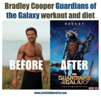 Workout goals! 👏: Bradley Cooper Guardians of  the Galaxy workout and diet  R O C K E T  BEFORE AFTER  MARE  GALAXY  OF  THE  MARVEL  WWW.LosestubbornFat.com Workout goals! 👏
