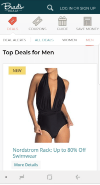 129ba018b60 ... Swimwear More Details · Money, Nordstrom, and Women: Brad's LOG IN OR  SIGN UP DEALS- DEALS