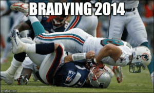 10 Best Memes of Tom Brady & New England Patriots Losing to the ...: BRADYING 2014  imgfip.com 10 Best Memes of Tom Brady & New England Patriots Losing to the ...