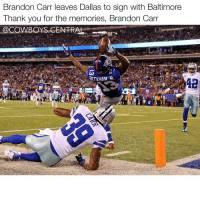 We still won this game tho..😂 All jokes aside thank you for your time in Dallas Brandon Carr and good luck in Baltimore - Fun fact: 3-4 Cowboys in this photo aren't a Cowboy anymore.: Brandon Carr leaves Dallas to sign with Baltimore  Thank you for the memories, Brandon Carr  @COWBOYS CENTRAL  58 We still won this game tho..😂 All jokes aside thank you for your time in Dallas Brandon Carr and good luck in Baltimore - Fun fact: 3-4 Cowboys in this photo aren't a Cowboy anymore.