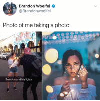 Amazon, Memes, and 🤖: Brandon Woelfel  @Brandonwoelfel  Photo of me taking a photo  Brandon and his lights Where do I buy a Brandon do they have them on amazon. 🥗❤️