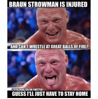 brocklesnar wwe memes jokes wwememes wrestling raw sdlive awesome food njpw roh love laugh haha memes jokes like follow share njpw roh love laugh share njpw roh love laugh: BRAUN STROWMAN ISINJURED  AND CANTWRESTLE AT GREAT OF FIRE?  COSTILLREAL2USIONTWITTER  GUESSILL JUST HAVETO STAY HOME brocklesnar wwe memes jokes wwememes wrestling raw sdlive awesome food njpw roh love laugh haha memes jokes like follow share njpw roh love laugh share njpw roh love laugh