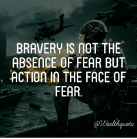 Fear is normal. Pushing through it is not. Be brave. Be extraordinarily.: BRAVERY IS AOT THE  ABSENCE OF FEAR BUT  ACTION IN THE FACE OF  FEAR Fear is normal. Pushing through it is not. Be brave. Be extraordinarily.