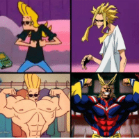Dank, Johnny Bravo, and American: BRAVO American All Might and Japanese All Might.  Johnny Bravo x Boku no Hero Academia