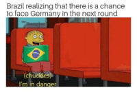 "Club, Memes, and Tumblr: Brazil realizing that there is a chance  to face Germany in the next round  (chuckles  I'm in danger <p><a href=""http://laughoutloud-club.tumblr.com/post/175277899664/hope-to-see-it-again-just-for-the-memes"" class=""tumblr_blog"">laughoutloud-club</a>:</p>  <blockquote><p>Hope to see it again just for the memes</p></blockquote>"
