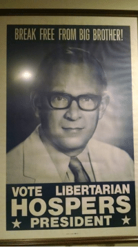 Memes, Big Brother, and Libertarianism: BREAK FREE FROM BIG BROTHER!  VOTE LIBERTARIAN  PRESIDENT The Libertarian Party turns 45 years old today. Thank you for your support!