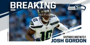 Seahawks WR Josh Gordon suspended indefinitely. https://t.co/97GfKu966r: BREAKING  • SENES  SEAHAWKS  10  SUSPENDED INDEFINITELY  JOSH GORDON Seahawks WR Josh Gordon suspended indefinitely. https://t.co/97GfKu966r