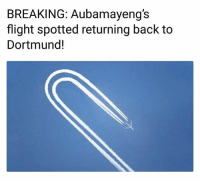 When Arsenal lose 3-1 to Swansea just before your medical...😂✋↩ TurnAround Aubameyang Arsenal Swansea Transfer: BREAKING: Aubamayeng's  flight spotted returning back to  Dortmund! When Arsenal lose 3-1 to Swansea just before your medical...😂✋↩ TurnAround Aubameyang Arsenal Swansea Transfer