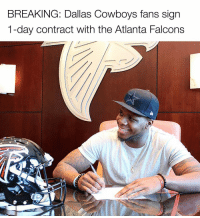 """""""We dem b…I mean Rise Up baby!"""" (Credit: @notsportscenter): BREAKING: Dallas Cowboys fans sign  1-day contract with the Atlanta Falcons """"We dem b…I mean Rise Up baby!"""" (Credit: @notsportscenter)"""