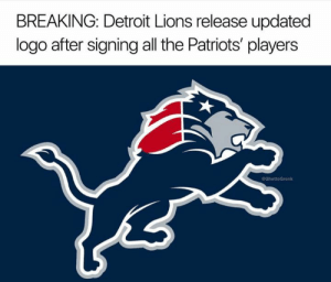 Detroit, Detroit Lions, and Nfl: BREAKING: Detroit Lions release updated  logo after signing all the Patriots' players  @GhettoGronk