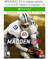 "Can't wait to see the comments on this one (Edit by: @imposingedits): BREAKING: EA to release special  ""CH.O.K.E"" version of Madden 18  XBOXONE  E D I T I O N  ZA  SPORTS  MADDEN  UNNESTNELMEMES  NFLPA  E SS RIB Can't wait to see the comments on this one (Edit by: @imposingedits)"