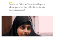 Shamima Begum: BREAKING  Family of IS bride Shamima Begum  'disappointed her UK citizenship is  being removed  Tuesday 19 February 2019 19:03, UK