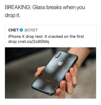 Ya'll copped or nah 🤔 • Follow @savagememesss for more posts daily: BREAKING: Glass breaks when you  drop it.  CNET@CNET  iPhone X drop test: It cracked on the first  drop cnet.co/2zdI0Mq Ya'll copped or nah 🤔 • Follow @savagememesss for more posts daily