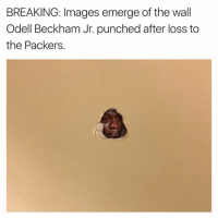 😂😂😂  LIKE Our Page Crying Jordan!: BREAKING: Images emerge of the wall  Odell Beckham Jr. punched after loss to  the Packers. 😂😂😂  LIKE Our Page Crying Jordan!