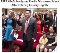 (GC): BREAKING: Immigrant Family Discovered Intact  After Entering Country Legally (GC)